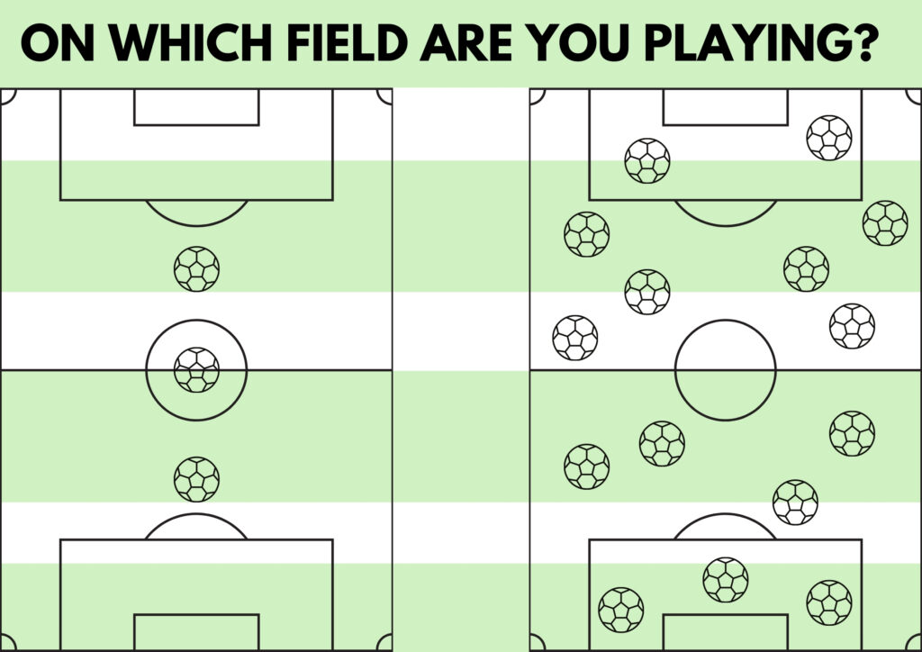 on which field are you playing